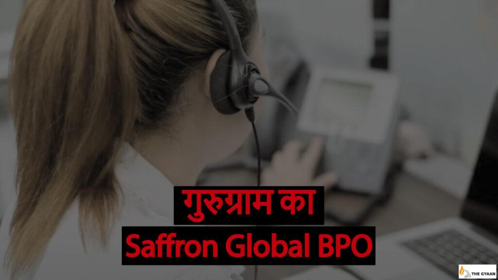 Saffron Global BPO Gurugram